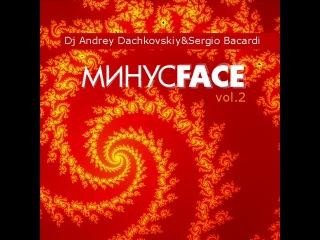 Dj Andrey Dachkovskiy&Dj Sergio Shklyar-�����Face Vol.2